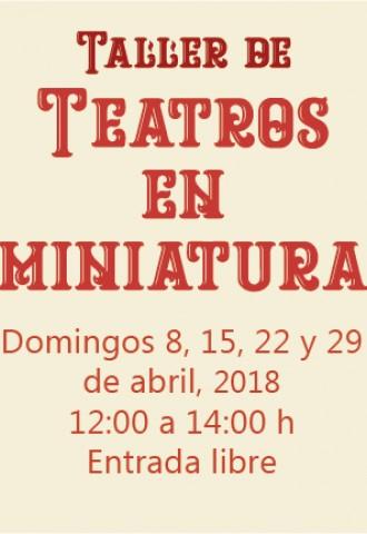 "Taller de ""Teatros en miniatura"""
