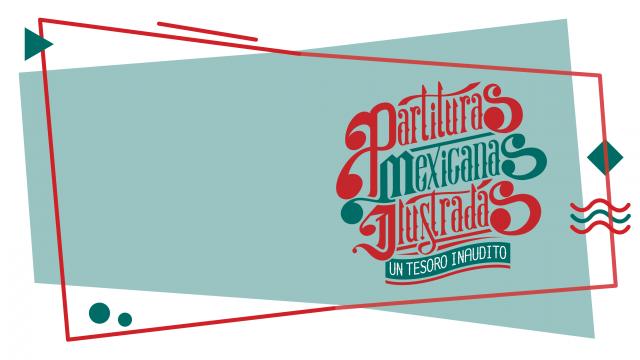 Partituras Mexicanas Ilustradas
