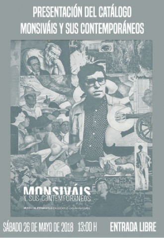 """Presentación del catálogo """"Monsiváis y sus contemporáneos"""""""